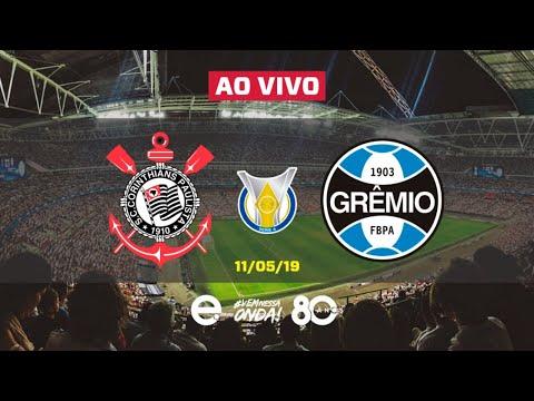 Corinthians X Grêmio AO VIVO | Brasileirão 2019 | 11-05-2019