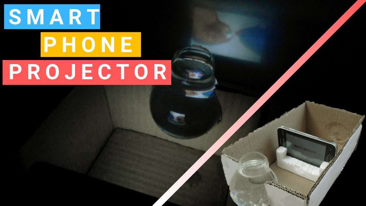 How To Make SmartPhone Projector using bulb at Home