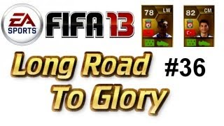 Fifa 13 Ultimate Team - Long Road To Glory #36 | Smell Of Sweat