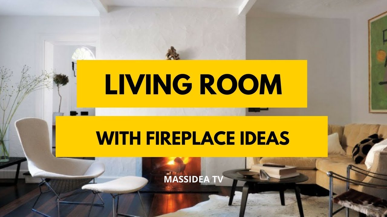 75+ Stunning Living Room with Fireplace Ideas for Your House - YouTube