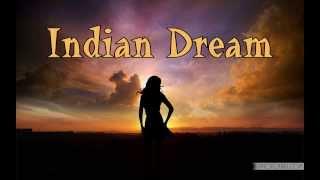 Indian Dream Music / Indiański Sen - Muzyka Indian