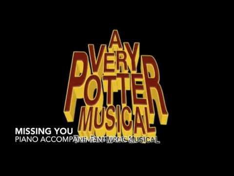 Missing You  A Very Potter Musical  Piano AccompanimentKaraoke Track