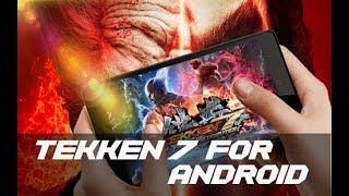 How to Download & install Tekken 7 on Android | Tekken 7 for Android