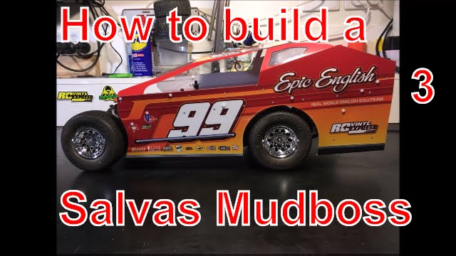 How to build a Salvas Mudboss from a Traxxas Slash  Part 3