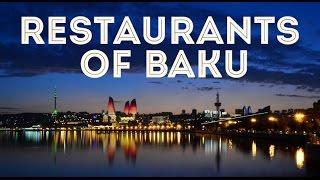 Best Restaurants of Baku