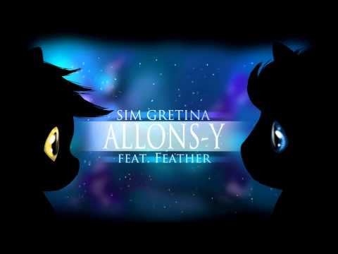 Sim Gretina & Feather - Allons-y