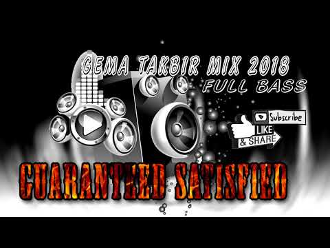 GEMA TAKBIR MIX 2018 FULL BASS