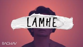 Lamhe | Raghav Chaitanya | somanshu [Official Lyric Video]