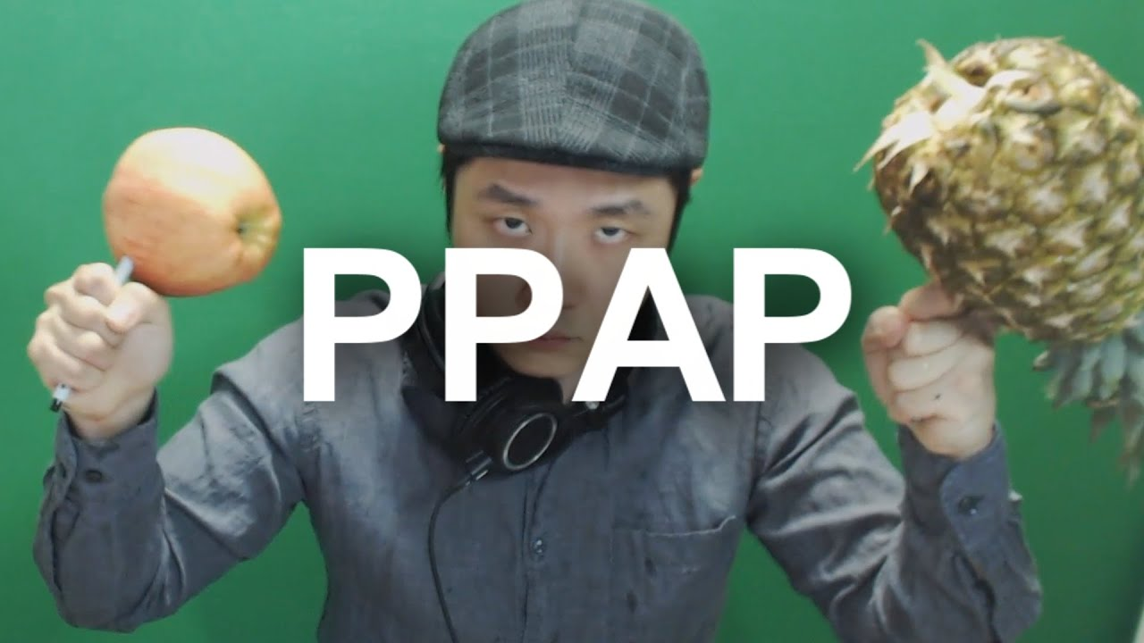 파괴한다.피피에이피 - P.P.A.P( Pen Pineapple Apple Pen)