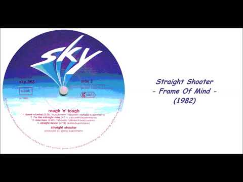 Straight Shooter - Frame Of Mind (1982)