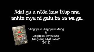 Jinghpaw mying hta galu ba sa wa ga!