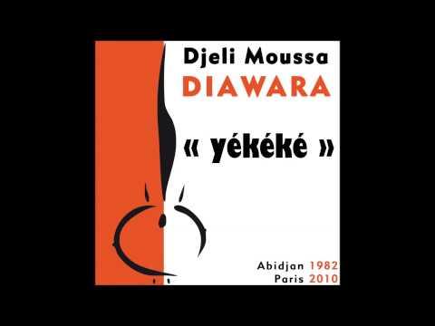 Djeli Moussa Diawara - Yekeke (Paris 2010) - Full Album