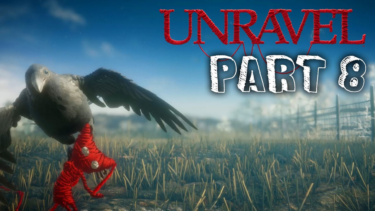 Unravel Gameplay Walkthrough Part 8 The Letter Chapter 8 Youtube