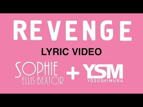 Sophie Ellis-Bextor - Revenge [REMIX] (Lyric Video)