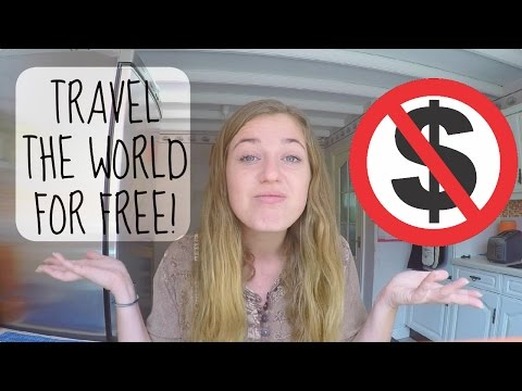 20 WAYS TO TRAVEL FOR FREE!.REALLY!