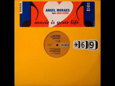 Angel Moraes Feat. Dana Divine - B - Music Is Your Life (15 South Remix)