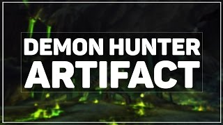 WoW Legion: Havoc Demon Hunter Artifact Quest & Class Order Hall