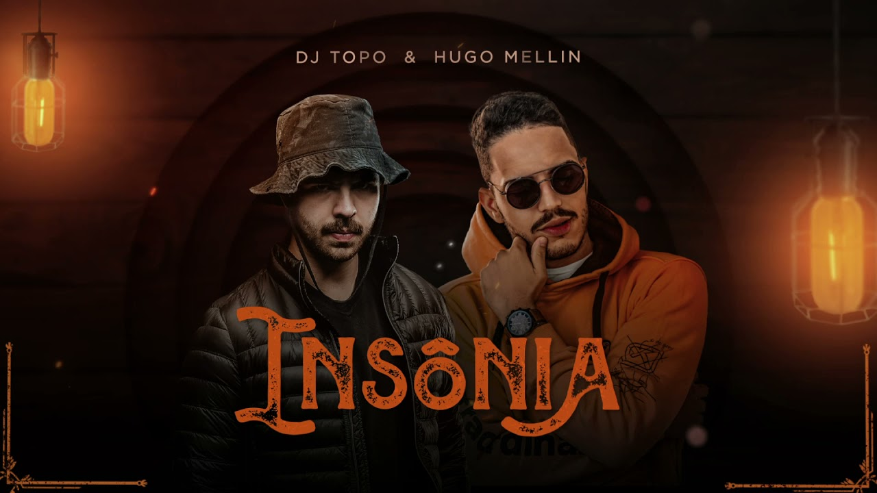 DJ TOPO & Hugo Mellin - Insônia