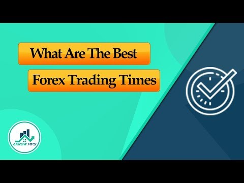 what-are-the-best-forex-trading-times?