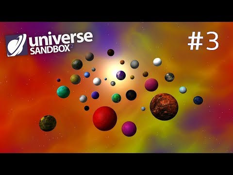 Making A Solar System Out Of Rainbow Coloured Objects Part 3, Universe Sandbox ²