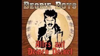Begbie Boys - Die Fickerei macht mich Wahnsinnig