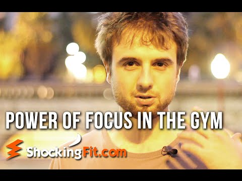 How Lack Of Focus is Sabotaging Your Results In The Gym And Why You Need To Fix This. Immediately