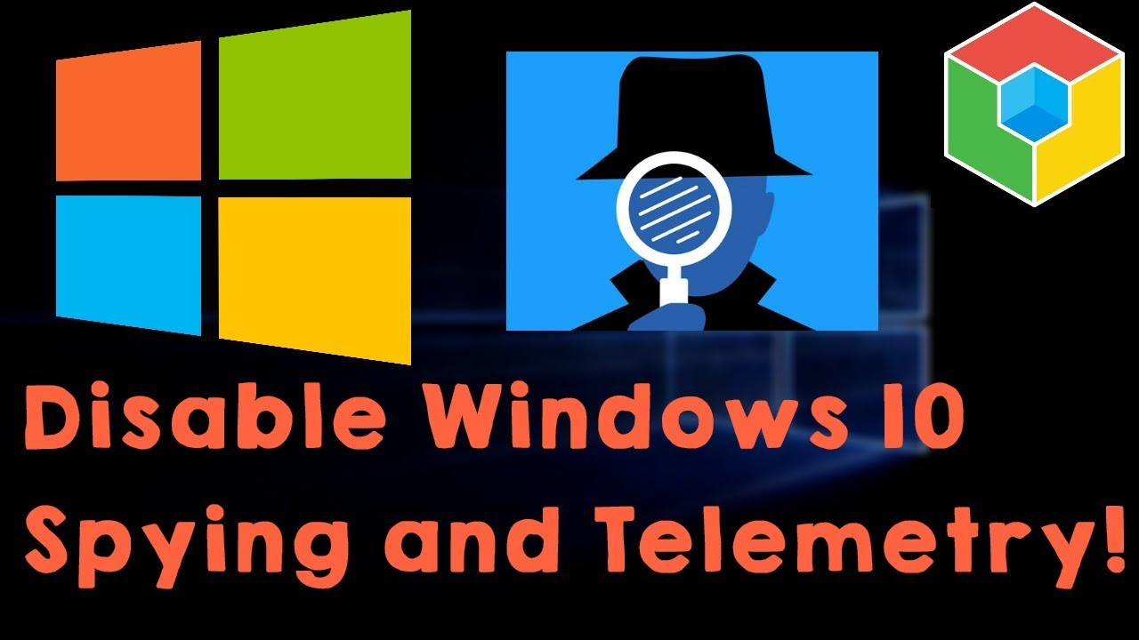 Windows 10: Disable Spying and Telemetry & Regain your Privacy! (1440p)