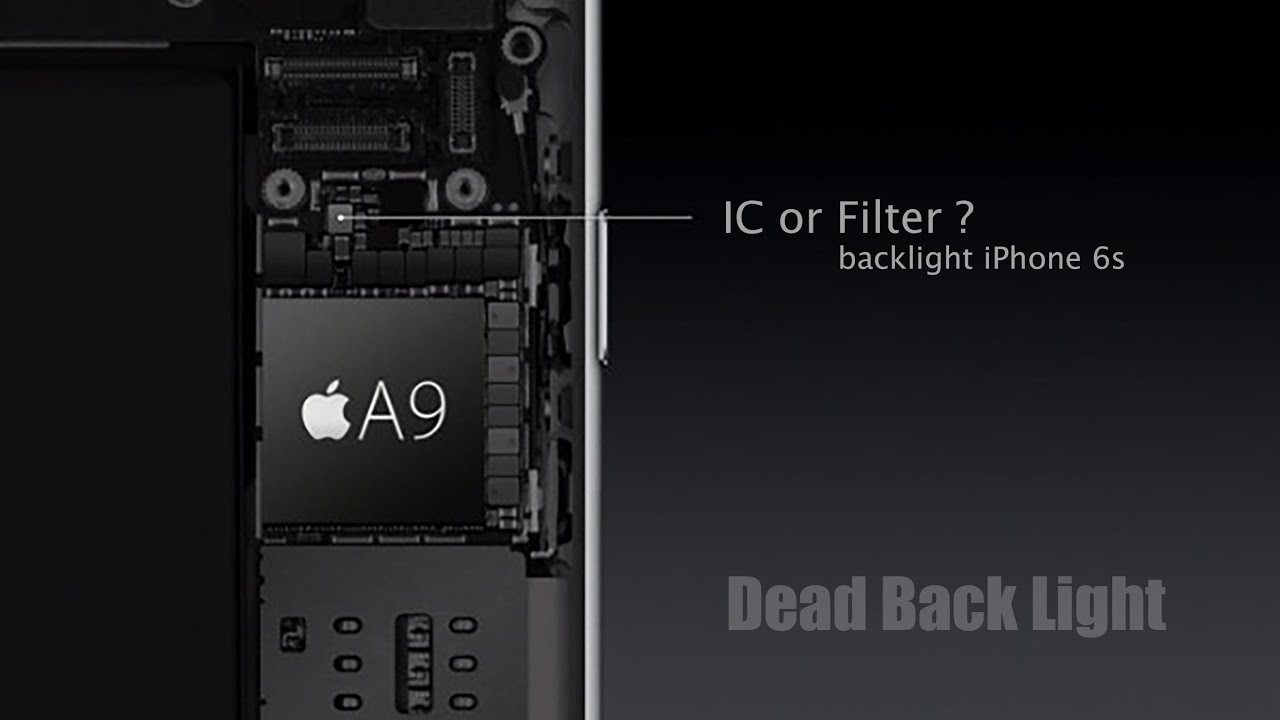 IPHONE 6S Fix It   IC Or Filter Back Light IPhone 6s Short