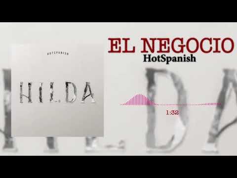 HotSpanish - El Negocio (Audio Oficial)