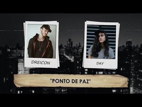 Dreicon - Ponto de Paz feat DAY