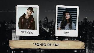 Baixar Dreicon - Ponto de Paz feat. DAY