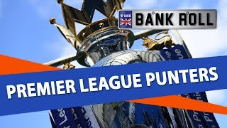 Week 17 EPL Preview | Football Betting Predictions | Premier League Punters
