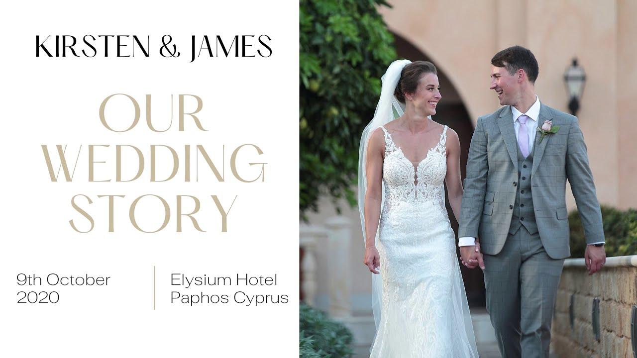 Kirsten & James Wedding Story, 9th October 2020, Elysium Hotel, Paphos, Cyprus