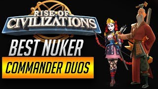 Rise of Civilizations - How to Pair Best Duos Guide - Part 1 - Nuker Combo