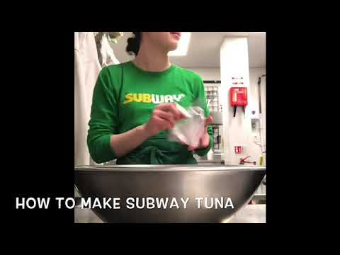 HOW TO MAKE SPECIAL SUBWAY TUNA