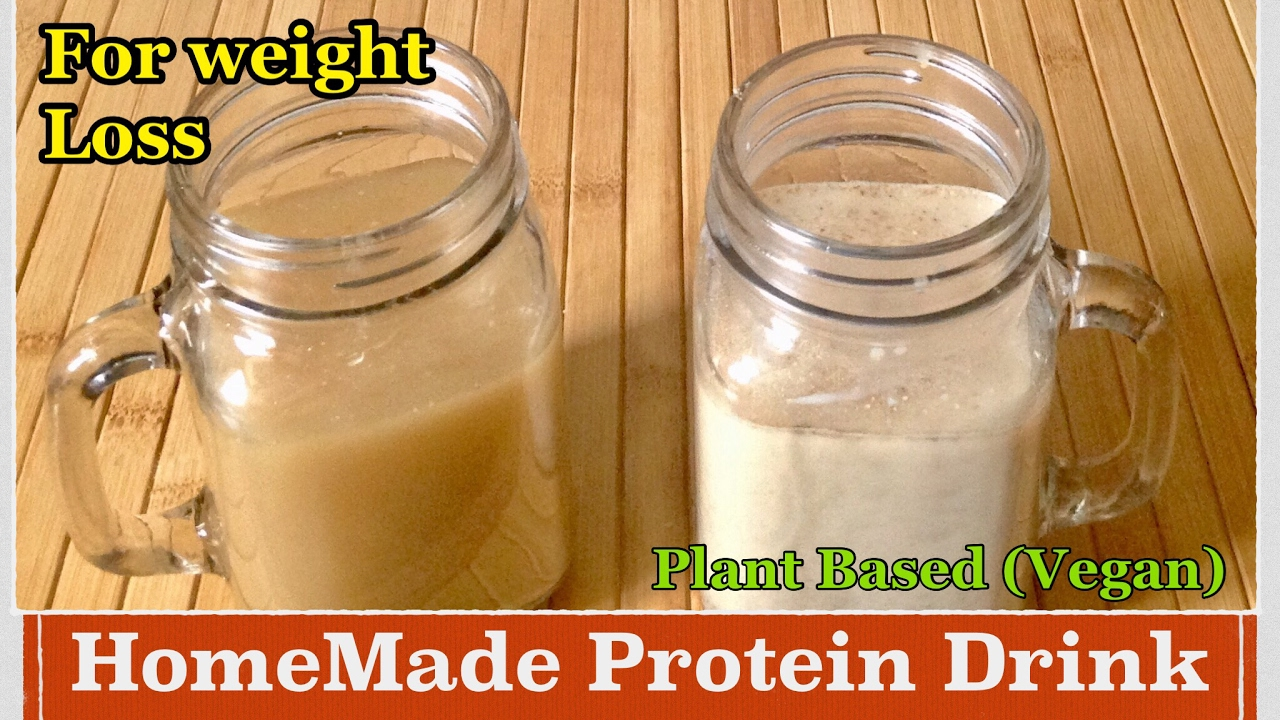 Homemade Protein Powder Drink How To Make Plant Based Protein Powder Drink For Weight Loss Vegan