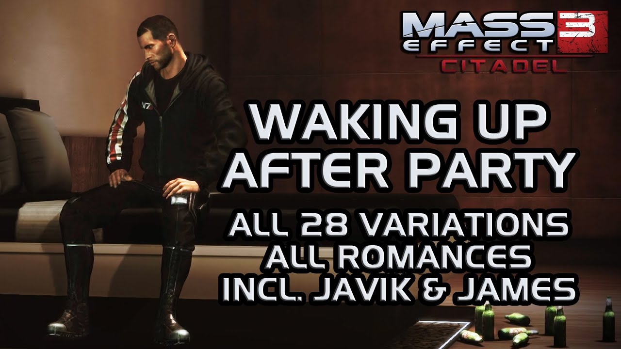 Mass Effect 3 Citadel Dlc Waking Up After Party All 28 Variations All Romances Incl Javik James Youtube