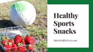 Healthy Sports Snacks for Young Athletes