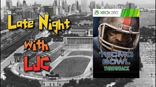 Tecmo Bowl Throwback - Xbox 360 - Late Night With LJC