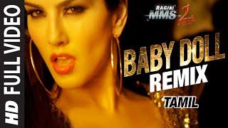 Baby Doll Remix Video Song Tamil Version  Sunny Leone  Khushbu Jain & Saket  Dj Shilpi