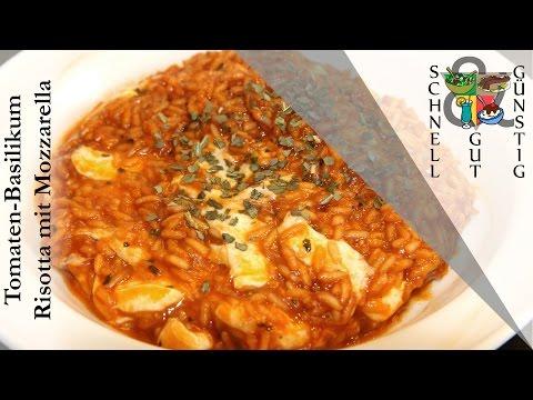 Schnell, Gut & Günstig Kochen: Tomaten – Basilikum Risotto mit Mozzarella : Mittagessen / Abendessen