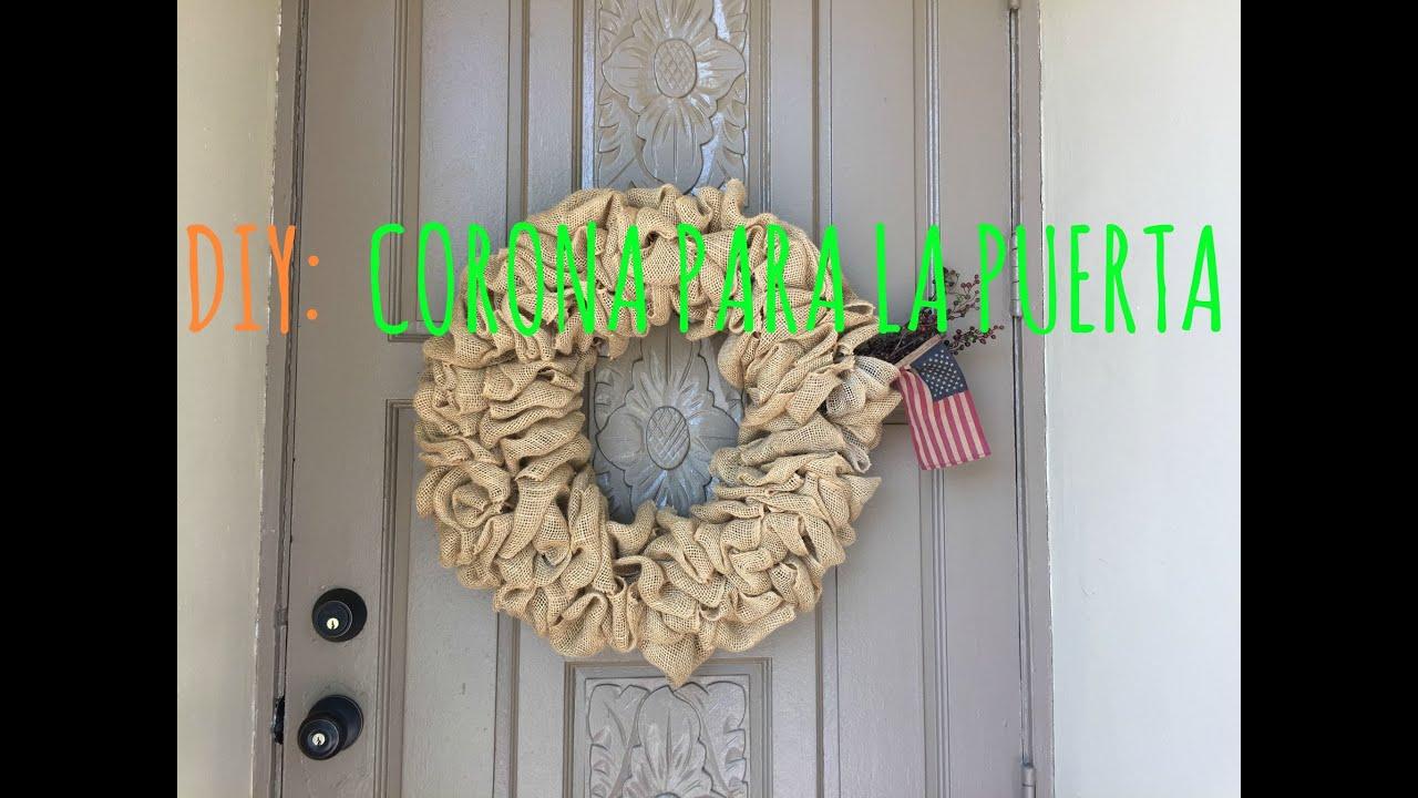 Diy corona para la puerta tela de saco door wreath - Tela de saco ...