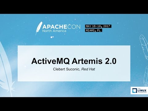 ActiveMQ Artemis 2 0 - Clebert Suconic, Red Hat - YouTube