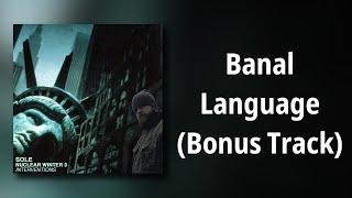 sole // Banal Language (Bonus Track)