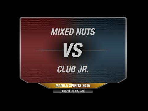 Manila Spirits 2015   Pool A Finals -  Mixed Nuts vs Club Jr (Mixed)