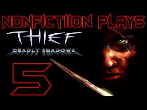HD  Let's Play Thief Deadly Shadows Part 5 |