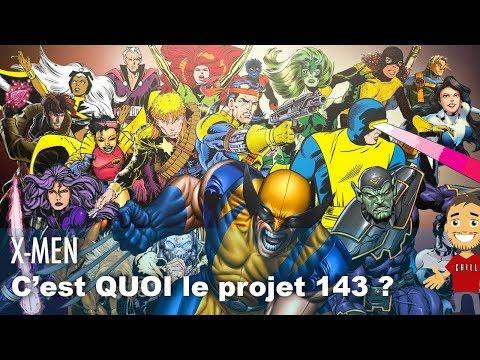 QUEL X-MEN se cache sous le PROJET 143 ?