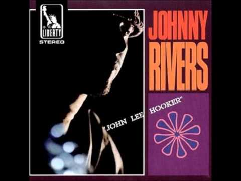 Johnny Rivers - John Lee Hooker - Live At The Whiskey A Go Go