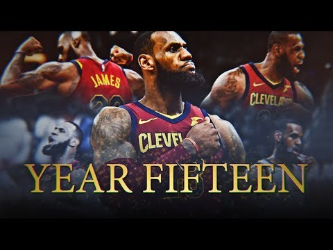 LeBron James 2018 Season Movie: Year Fifteen (Cleveland Cavalier Highlights) ᴴᴰ