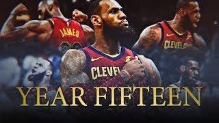 Video LeBron James 2018 Season Movie: Year Fifteen (Cleveland Cavalier Highlights) ᴴᴰ download MP3, 3GP, MP4, WEBM, AVI, FLV Agustus 2018